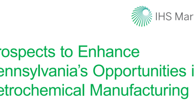 IHS Markit Study: Pennsylvania Has Immense Potential Thanks To Shale